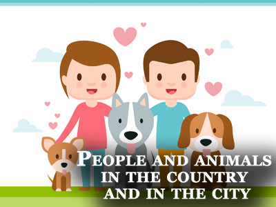 Презентация на тему People and animals in the country and in the city